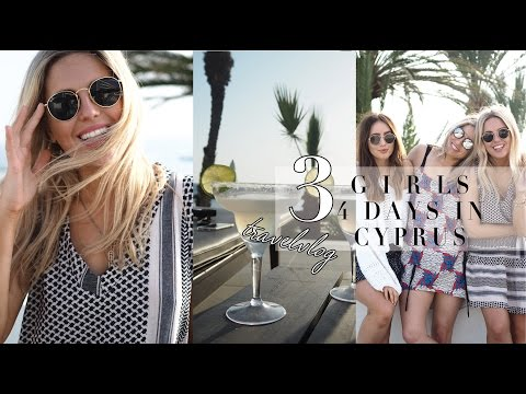 3 GIRLS 4 DAYS IN CYPRUS TRAVEL VLOG || STYLE LOBSTER