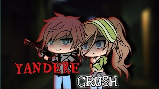 Yandere Crush ~ Gacha Life Mini Movie