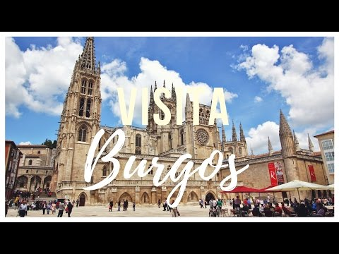 BURGOS - ESPAÑA | Viajeros Sin Rumbo | Vlog #4
