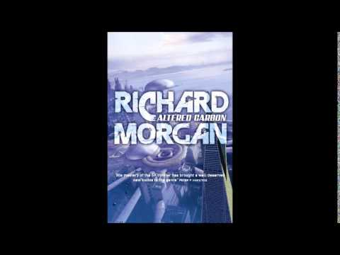 "Brandon's Book Review 8: ""Altered Carbon"" by Richard K. Morgan"