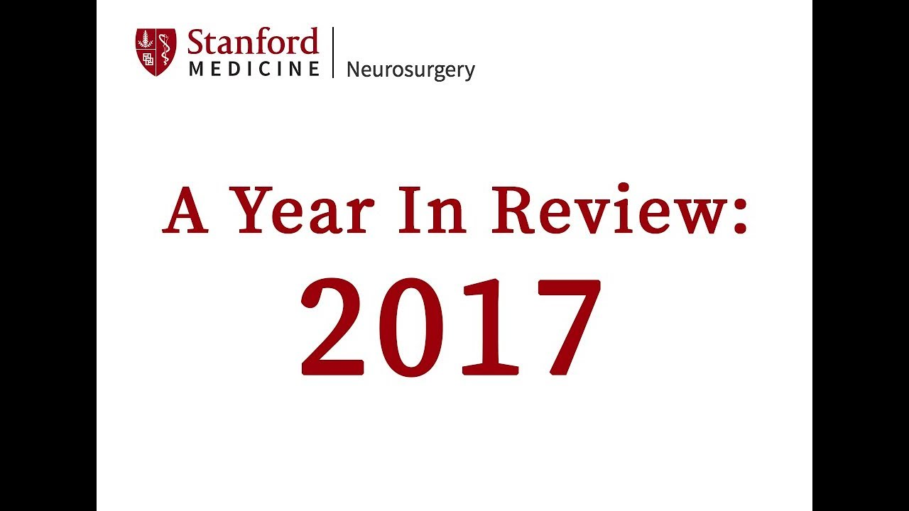 Happy New Year from Stanford Neurosurgery 2017