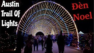 Austin Trail Of Lights 2019- Chạy 3 Tiếng Coi Đèn Noel