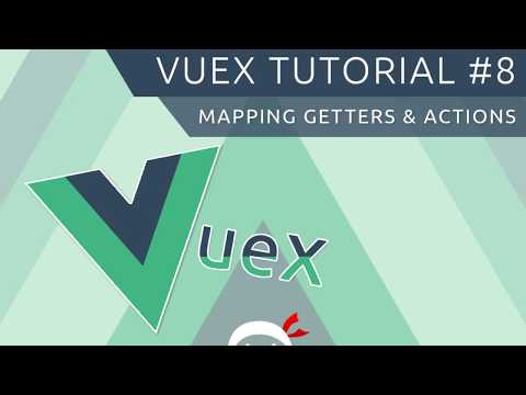 Vuex Tutorial #8 - Mapping Actions & Getters