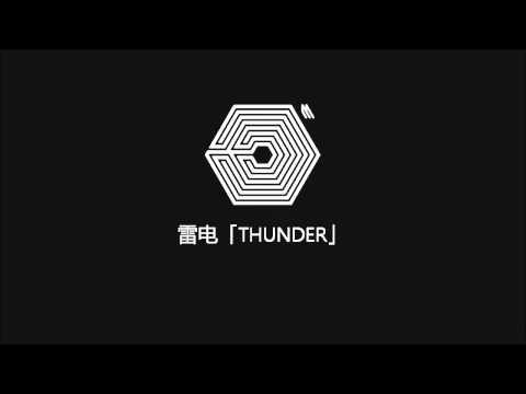 EXO (엑소) - THUNDER《雷电》Chillout Remix 中字