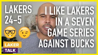 Download What I Learned From Lakers vs Bucks...I Like Lakers in a Seven-Game Series Mp3 and Videos
