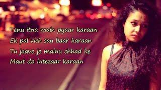 Soch Na Sake (Lyrics) - Neha Kakkar