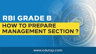 how to prepare management section of rbi grade b