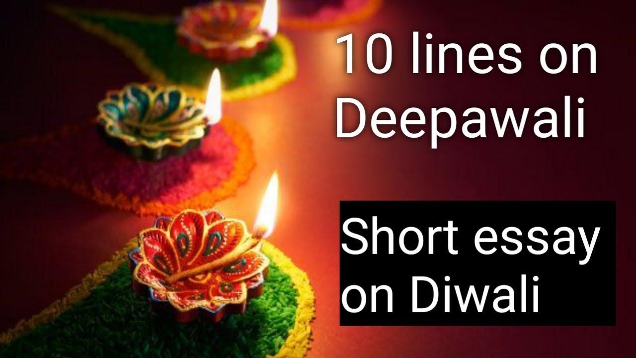 Short And Easy Essay On Diwali 10 Lines On Diwali Festival Youtube
