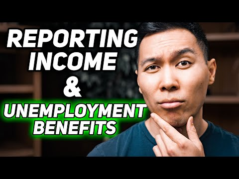 Reporting Income & Unemployment Benefits: What You Need To Know