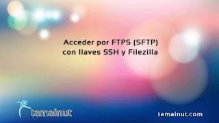 Video tutorial — Acceso por FTPS (SFTP), ftp seguro con Cpanel