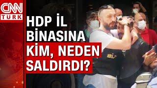 İzmir HDP il binasına silahlı saldırı! Bir HDP'li öldürüldü...