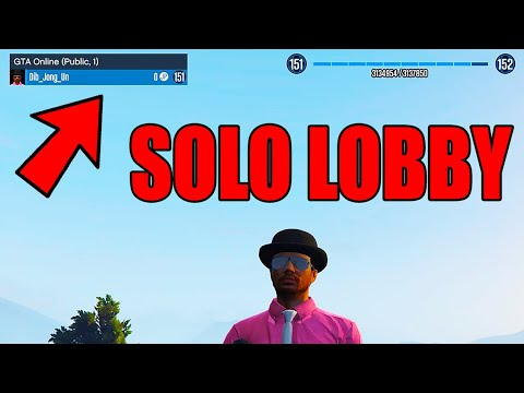 how to get a solo public lobby in gta 5 (Ps4, Xbox One)