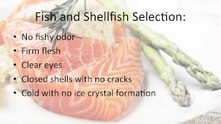 Selection and Cooking Basics for Preparing High Quality, Safe Seafood--Fish and Shellfish