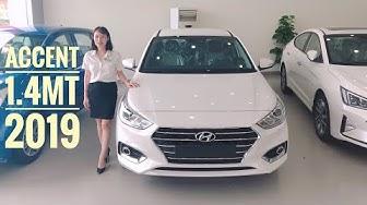 Đánh giá Hyundai Accent 1.4MT 2019 số sàn bản đủ. Chiếc xe phân khúc B bán chạy nhất 2019.