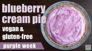 blueberry cream pie (vegan & gluten-free) Something Vegan purple week
