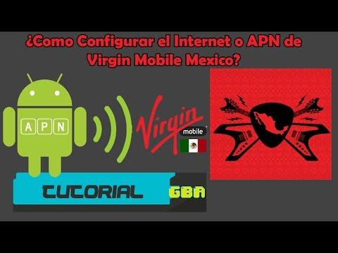 ¿No funcionan los datos? Como configurar el Internet o APN de Virgin Mobile Mexico en Android