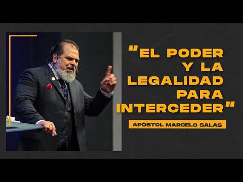El Poder Y La Legalidad Para Interceder | Apóstol Marcelo Salas M.