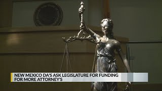New Mexico DAs request funding for more attorneys