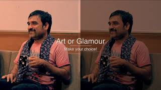 In Conversation with Pankaj Tripathi | Art vs Glamour | 2019