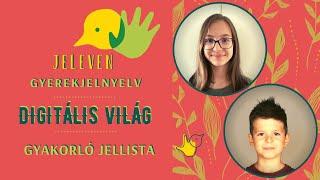 Jeleven online - GYAKORLÓ JELLISTA - TALÁLD KI! - Digitális világ témakör 2.