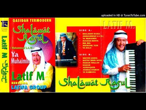 LATIF M ALBUM SHALAWAT RASUL [FULL ALBUM]