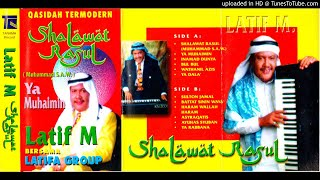 LATIF M ALBUM SHALAWAT RASUL [FULL ALBUM]