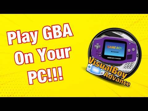 How To Play GBA Games On PC!  - How To Install GBA Emulator (VisualBoy Advance) On PC