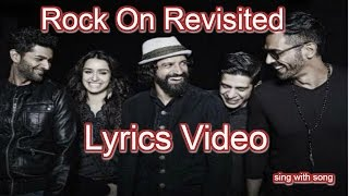 Cover images Rock On Revisited Lyrics video Song - Rock On 2 - Farhan Akhtar - Shraddha Kapoor