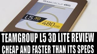 team group 480gb l5 3d lite sata ssd Unboxing benchmark and review