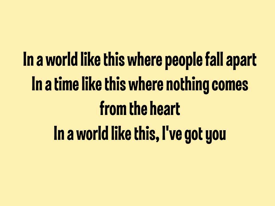 Lyric like this lyrics : Backstreet Boys- In A World Like This (LYRICS) - YouTube