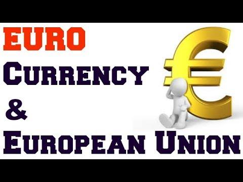 EURO CURRENCY AND EUROPEAN UNION [EU]