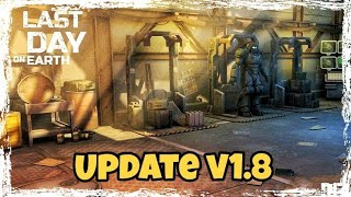 LDOE: Sector 7 Wall + Bunker Alpha changes Last Day On Earth (v.1.8) (Vid#19) !!