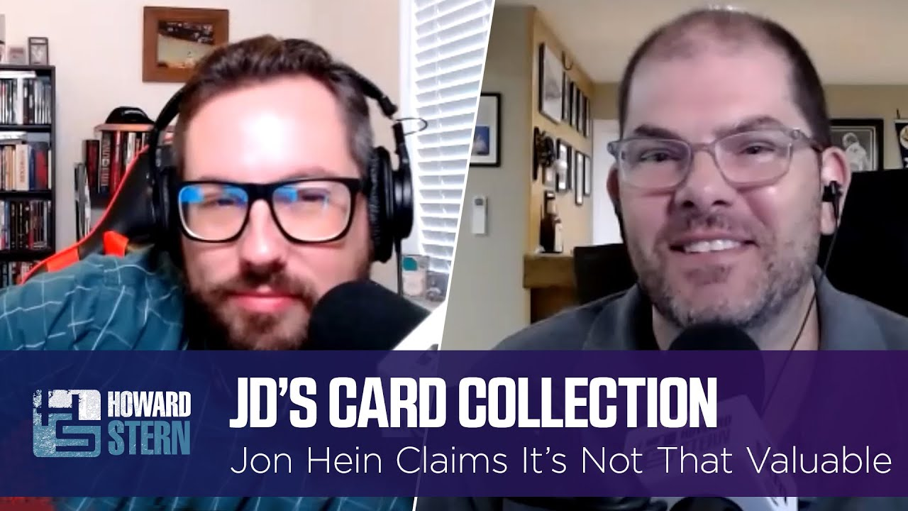 Jon Hein Says JD's Card Collection Isn't Even That Valuable