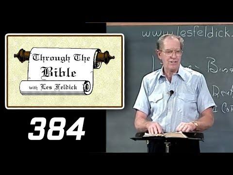 [ 384 ] Les Feldick [ Book 32 - Lesson 3 - Part 4 ] Galatians 1:15 - 2:9  b