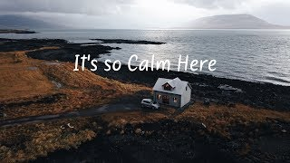 Baixar It's so Calm Here | Beautiful Chill Mix