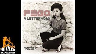 Fego - 4 Letter Word (Prod. TonyJazzo) [Thizzler.com]
