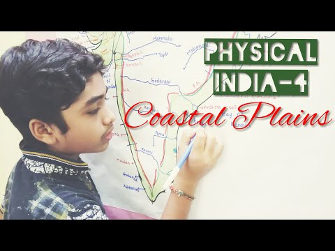 Physical Features of India: Part-4  Coastal Plains of India