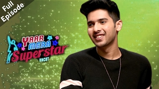 Armaan Malik | Full Episode | Yaar Mera Superstar Season 2