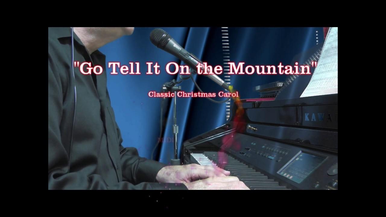 Go Tell It On the Mountain - Christmas Carol - YouTube