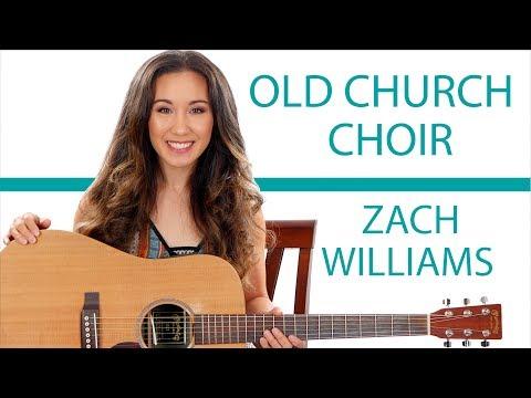 """Old Church Choir"" by Zach Williams - Guitar Tutorial/Lessons"