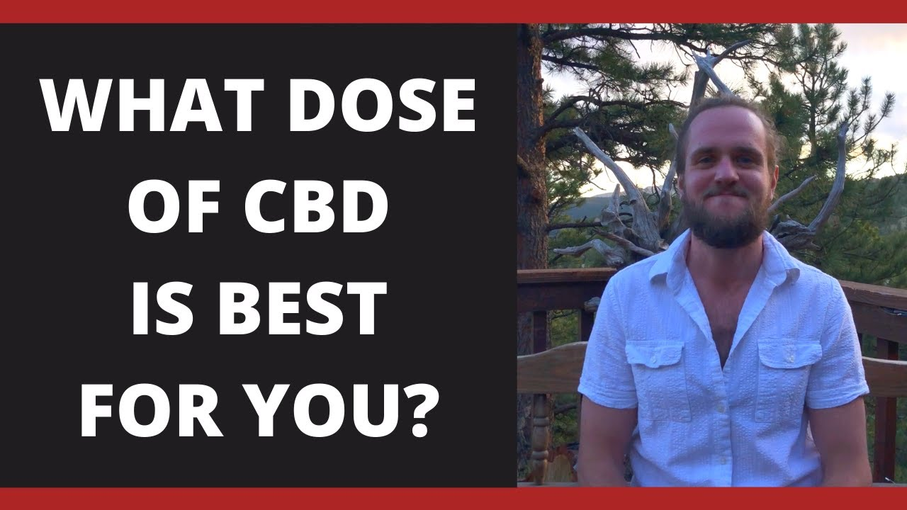 WHAT DOSE OF CBD IS BEST FOR YOU?