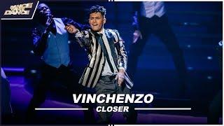 VINCHENZO. // CLOSER // SHOW 1 // DDD //