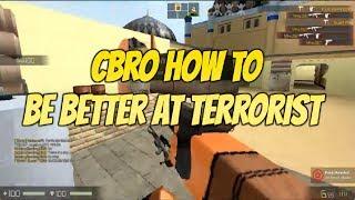 Roblox CBRO Conseils - Astuces -Comment être mieux à terroriste