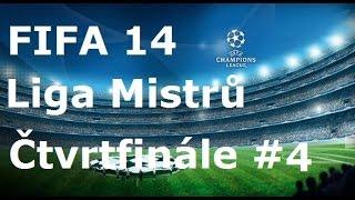 FIFA 14 Liga Mistrů 2014/15 - Čtvrtfinále #4