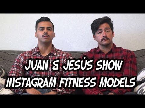 """The Juan & Jesús show"" - How to become an Instagram Fitness Model - David Lopez"