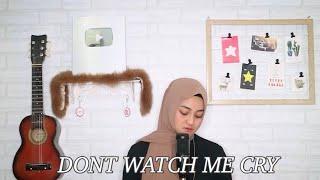 Don't Watch Me Cry - Jorja Smith Cover By Eltasya Natasha