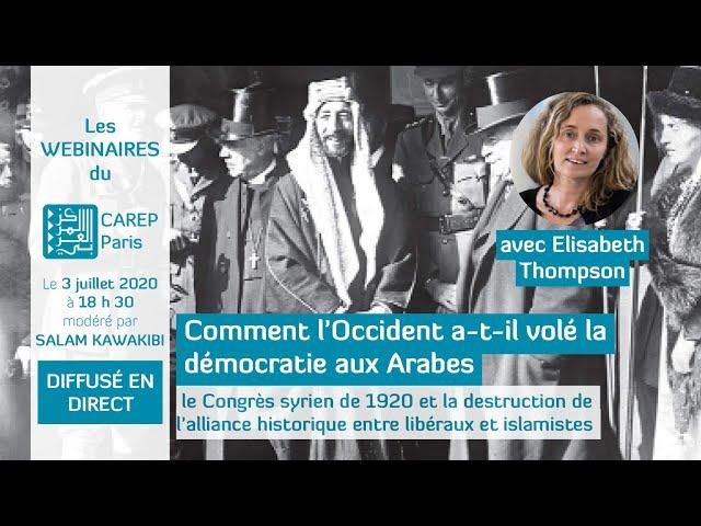 Webinaire 7 :  Comment l'Occident a volé la démocratie aux Arabes