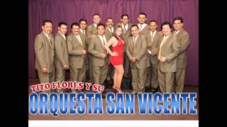 ORQUESTA SAN VICENTE - MOSAICO TROPICAL No. 10