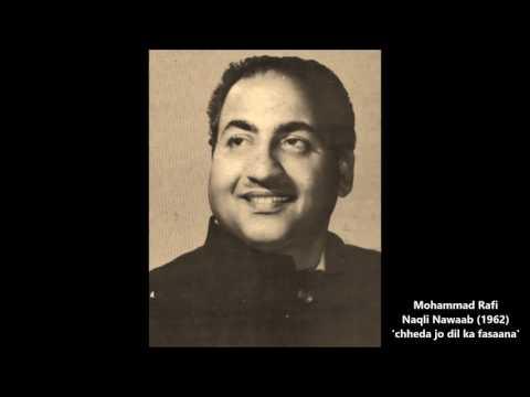 Mohd. Rafi - Naqli Nawaab (1962) - 'chheda jo dil ka fasaana'