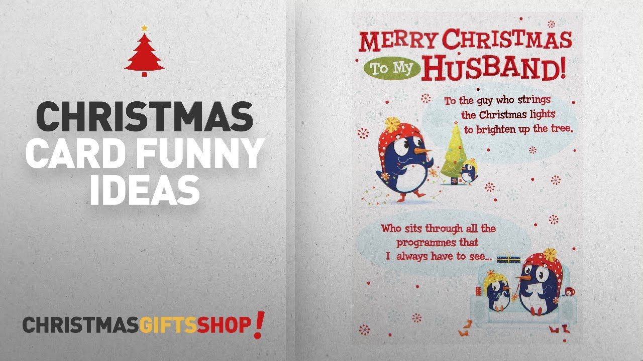Top Christmas Funny Card Ideas Hallmark Christmas Card To Husband